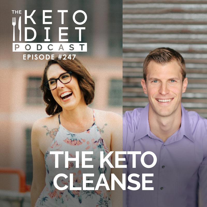 #247 The Keto Cleanse with Dr. Josh Axe