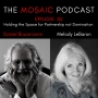 Artwork for Ep 82 Holding the Space for Partnership not Domination with Melody LeBaron