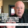 Artwork for Stop Apologizing for Network Marketing