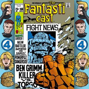 Episode 106: Fantastic Four #92 - Ben Grimm, Killer