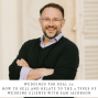Artwork for 73: Relator, Analyzer, Boss, and Dreamer: How to Sell To and Work With the 4 Types of Wedding Clients, with Ideaction's Sam Jacobson