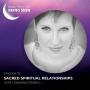 Artwork for  Sacred Spiritual Relationships with Tamara Powell