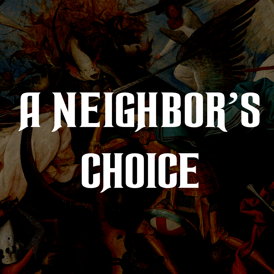 Nationalism, Globalism or Personhood? - A Neighbor's Choice
