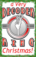 A Very Decoder Ring Christmas!
