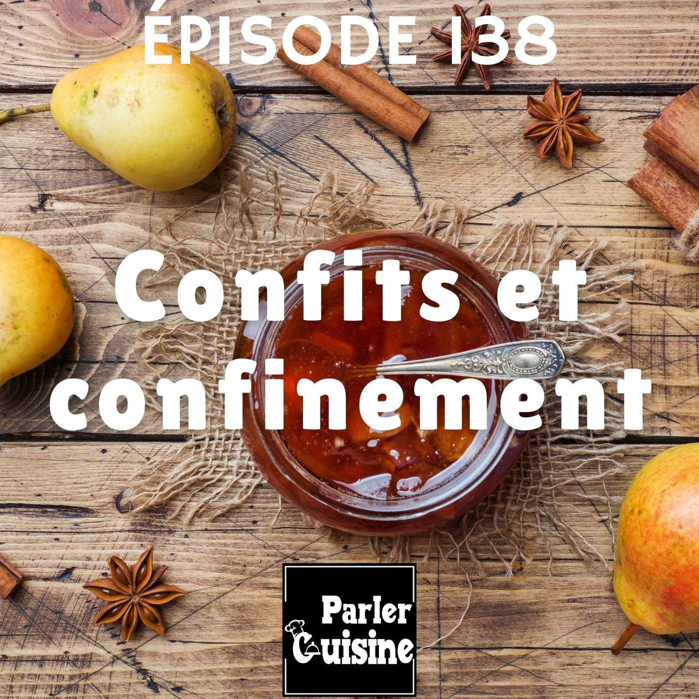 # 138 Confits et confinement