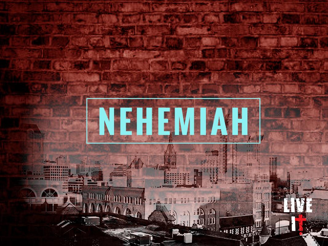 August 23,2015|Nehemiah | Week #7