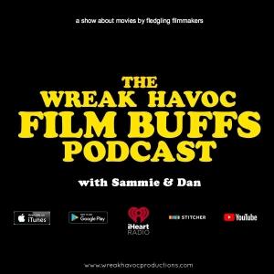 The Wreak Havoc Film Buffs Podcast