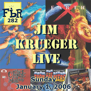 Fanboy Radio #282 - Jim Krueger LIVE