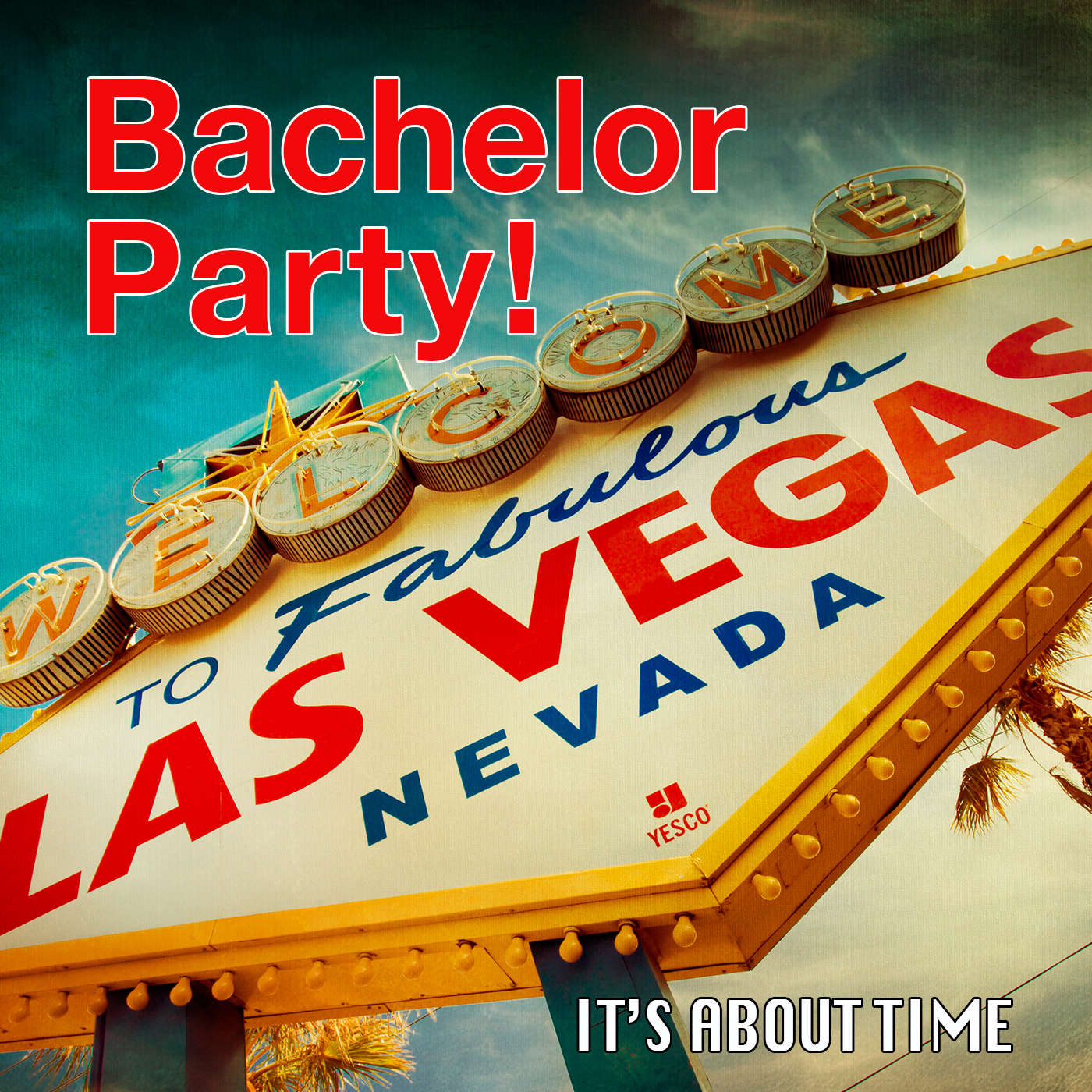 S02E12 - Bachelor Party - A classic Las Vegas celebration, time travel-style