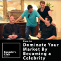 """Artwork for How To Become A """"Real Estate Celebrity"""" & Dominate Your Local Market ft Mike Bjorkman"""