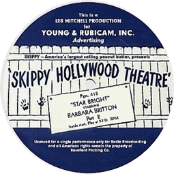 140818 - In the Old-Time Radio Corner - Skippy Hollywood Theatre
