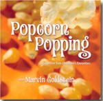 """Popcorn Popping"" with Marvin Goldstein"