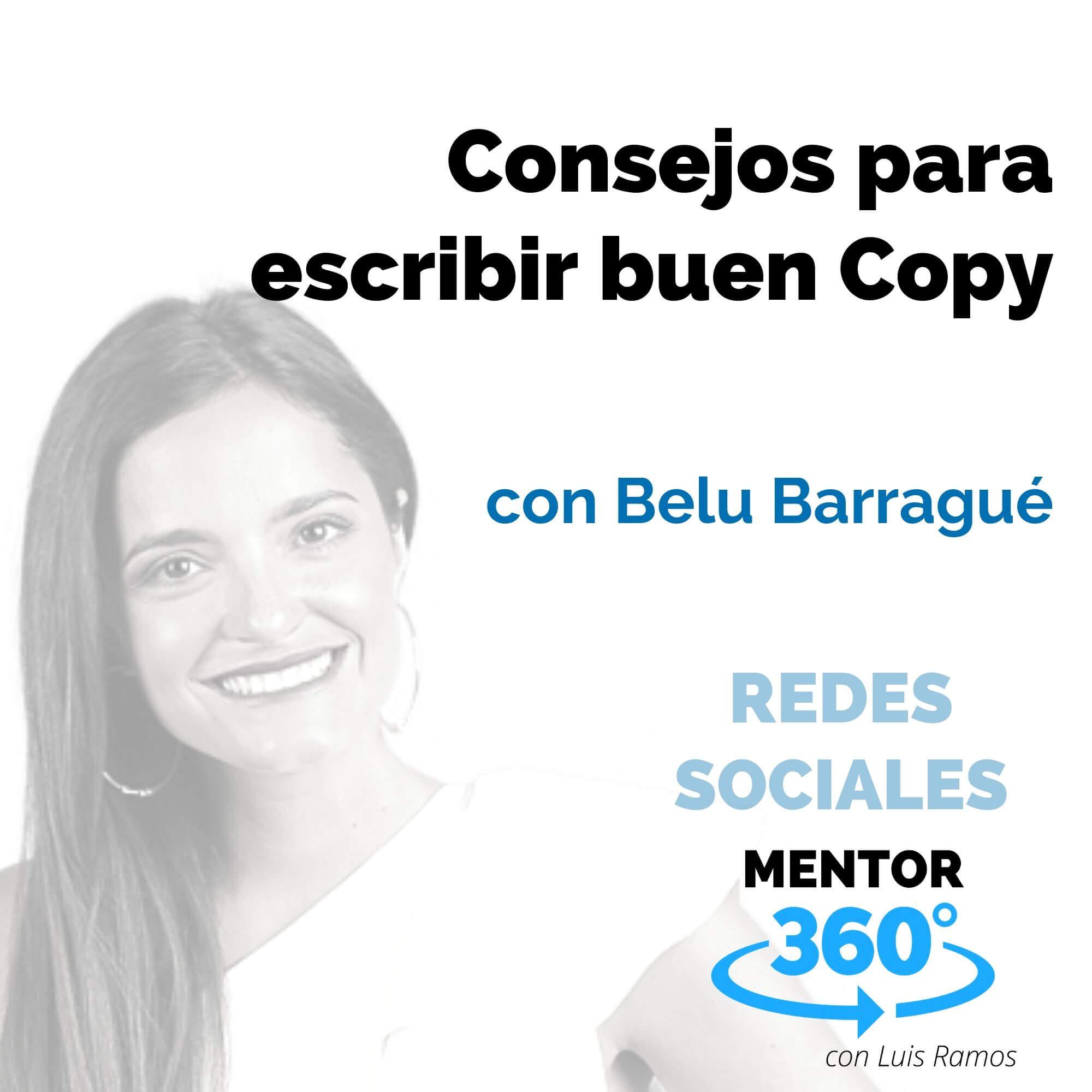 Consejos para escribir buen Copy, con Belu Barragué - REDES SOCIALES