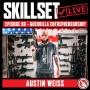 Artwork for Skillset Live Episode #90: Austin Weiss - Guerrilla Entrepreneurship
