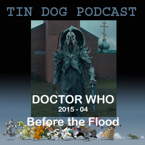 TDP 520: TV Doctor Who Capaldi 2015 04 - Before The Flood