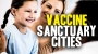 Artwork for Why not have VACCINE Sanctuary Cities?