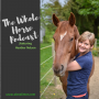 Artwork for Whole Horse | Starting Sailor, a feral pony, with Heather Nelson Liberty Coach