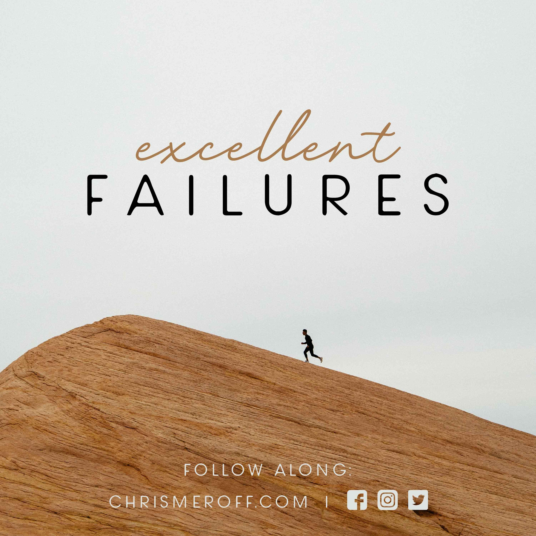Excellent Failures show art