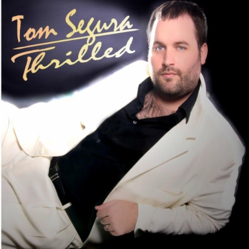 #159: Thrilled (@TomSegura)