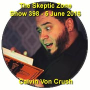 The Skeptic Zone #398 - 5.June.2016