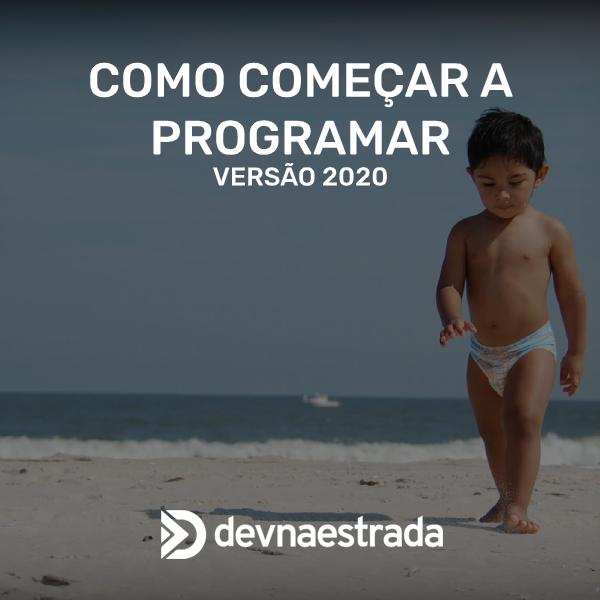 Como começar a programar em 2020