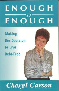 """Enough is Enough,"" Debt-Free Living by Cheryl Carson"