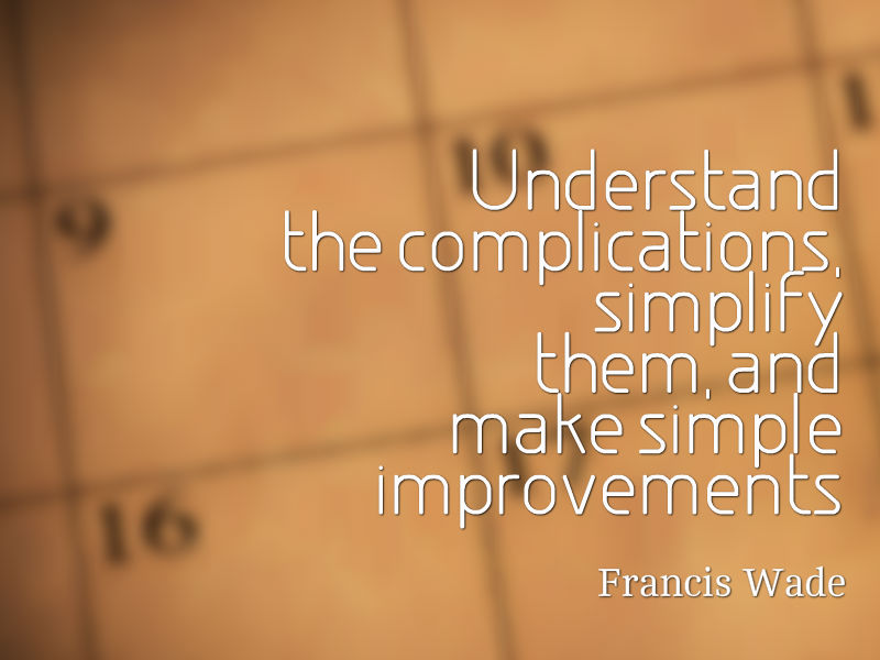 """Don't Know What to Improve?"" with Francis Wade"