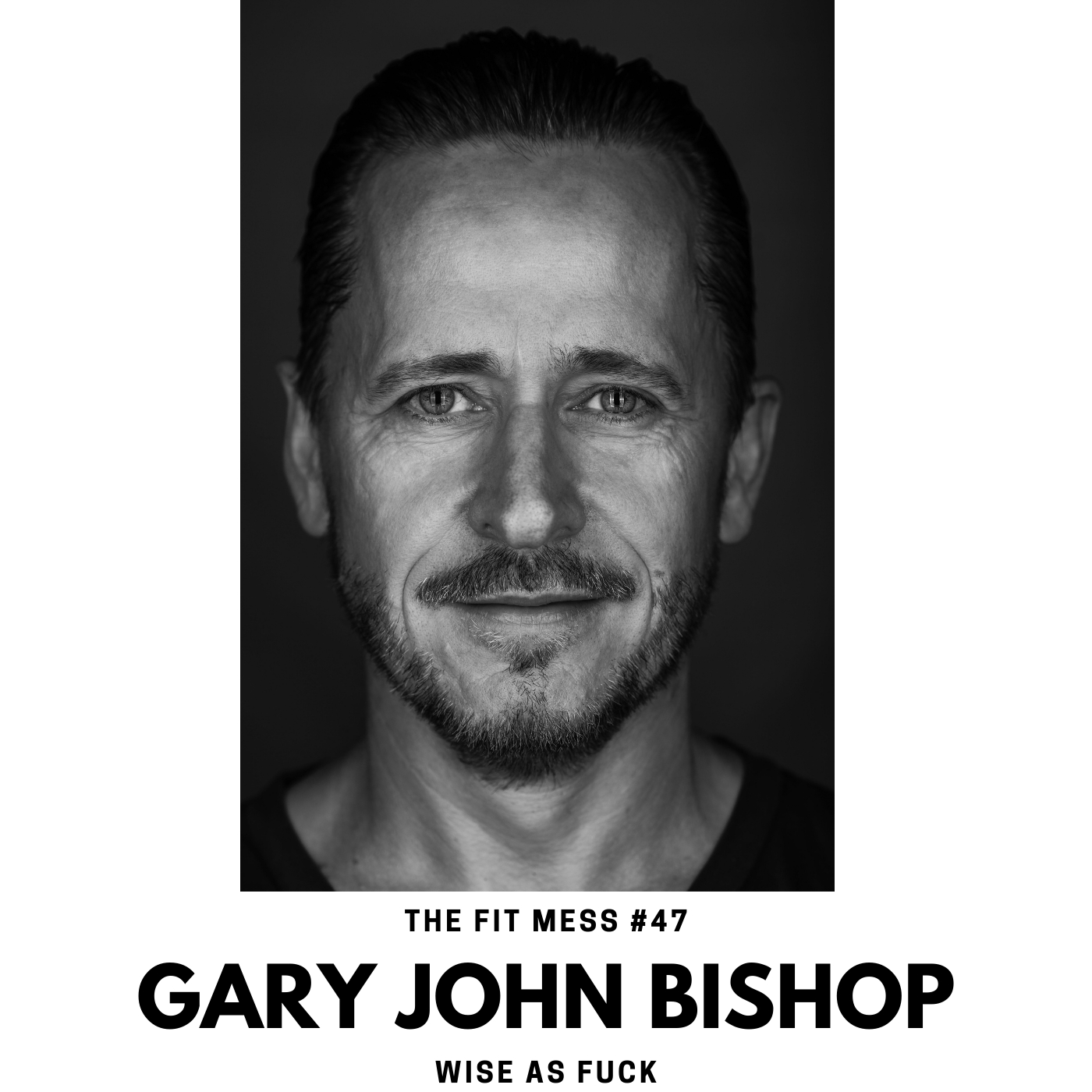 Gary John Bishop on the Wisdom of Love, Loss, and Fear.