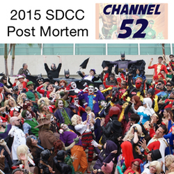 SDCC 2015 Post Mortem