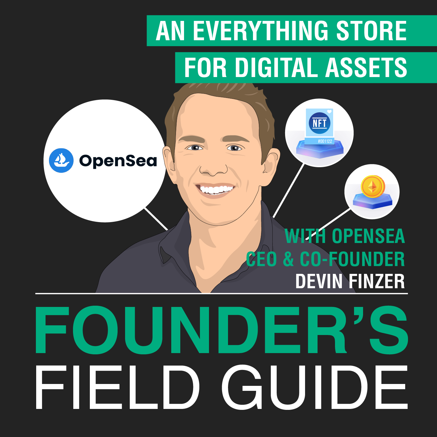 Devin Finzer - An Everything Store for Digital Assets - [Founder's Field Guide, EP. 53]