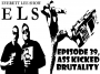 Artwork for ELS,Ep39,Ass Kicked Brutality