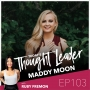 Artwork for 103: How to Be Raw and Real with Maddy Moon