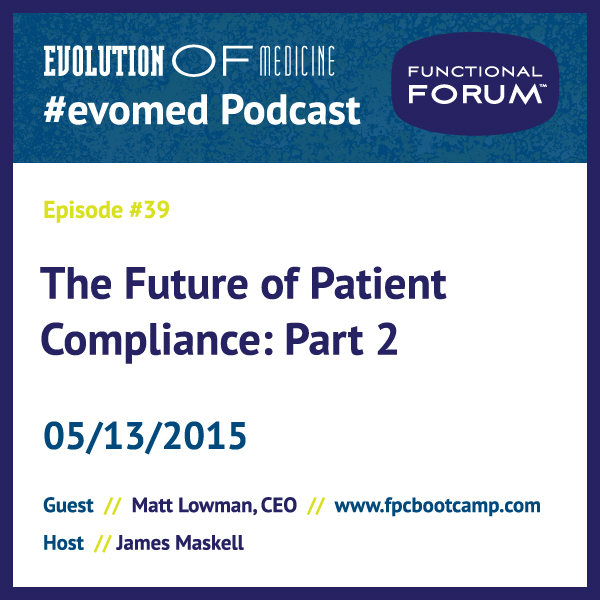 The Future of Patient Compliance: Part 2