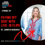 Artwork for EP 127: Paying off Debt with Live-in Flips with Jennifer McMurray