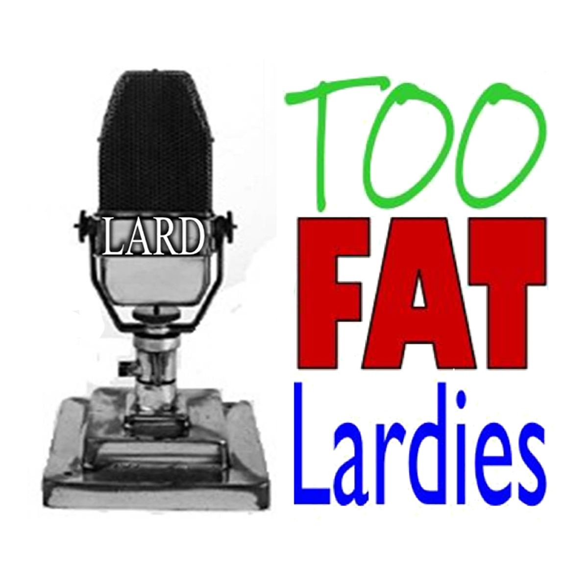 TooFatLardies Oddcast 17 show art