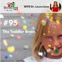 Artwork for TNC 095: The Toddler Brain