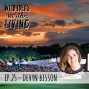 Artwork for Devyn Bisson – Creating Documentary Films that Impact Change