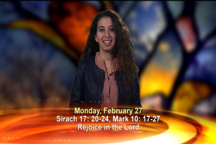 Artwork for Monday, February 27, 2017 Today's topic: Let the just exult and rejoice in the Lord.