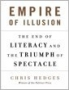 Artwork for Empire of Illusion by Chris Hedges