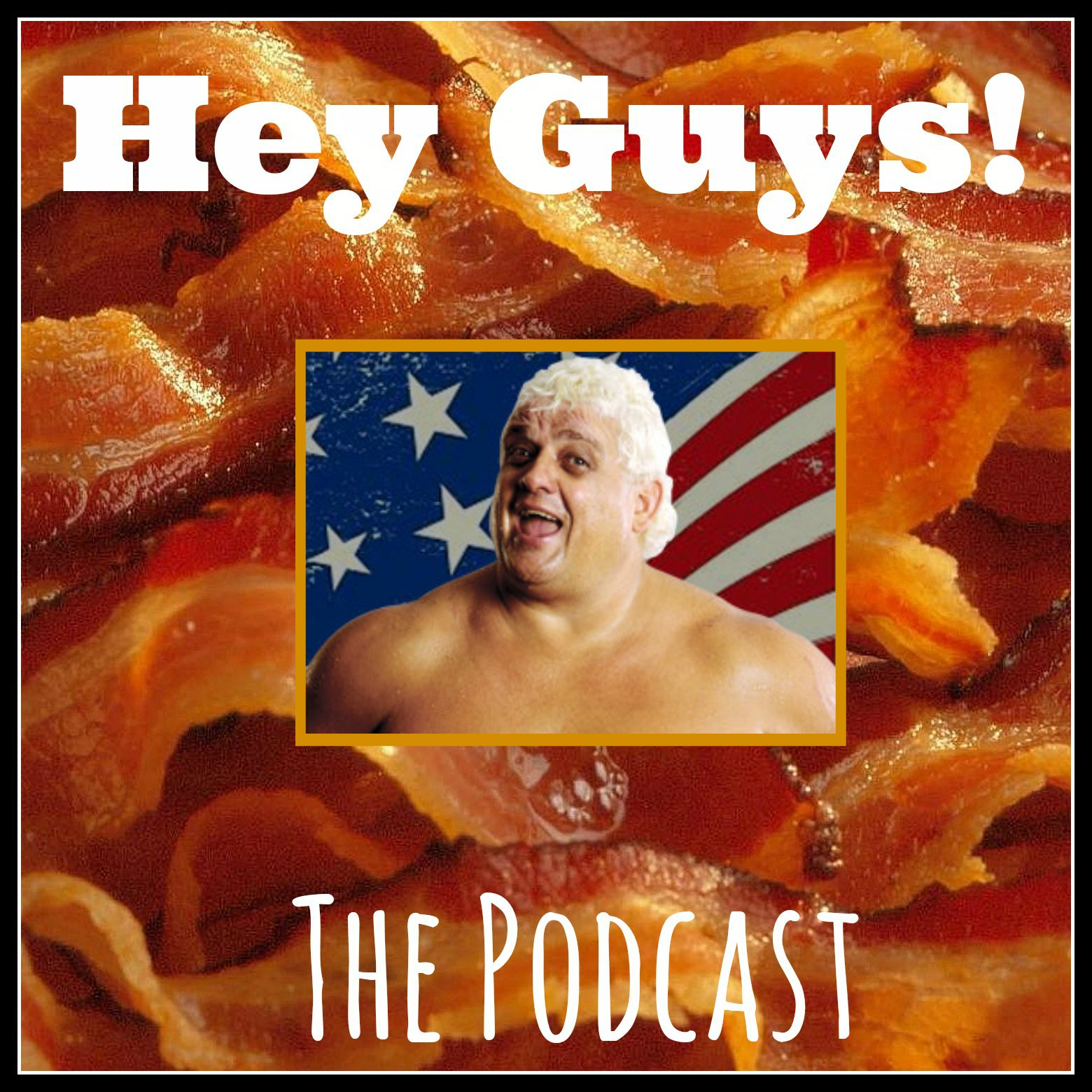 Artwork for Hey Guys Ep 014 - The American Dream Dusty Rhodes