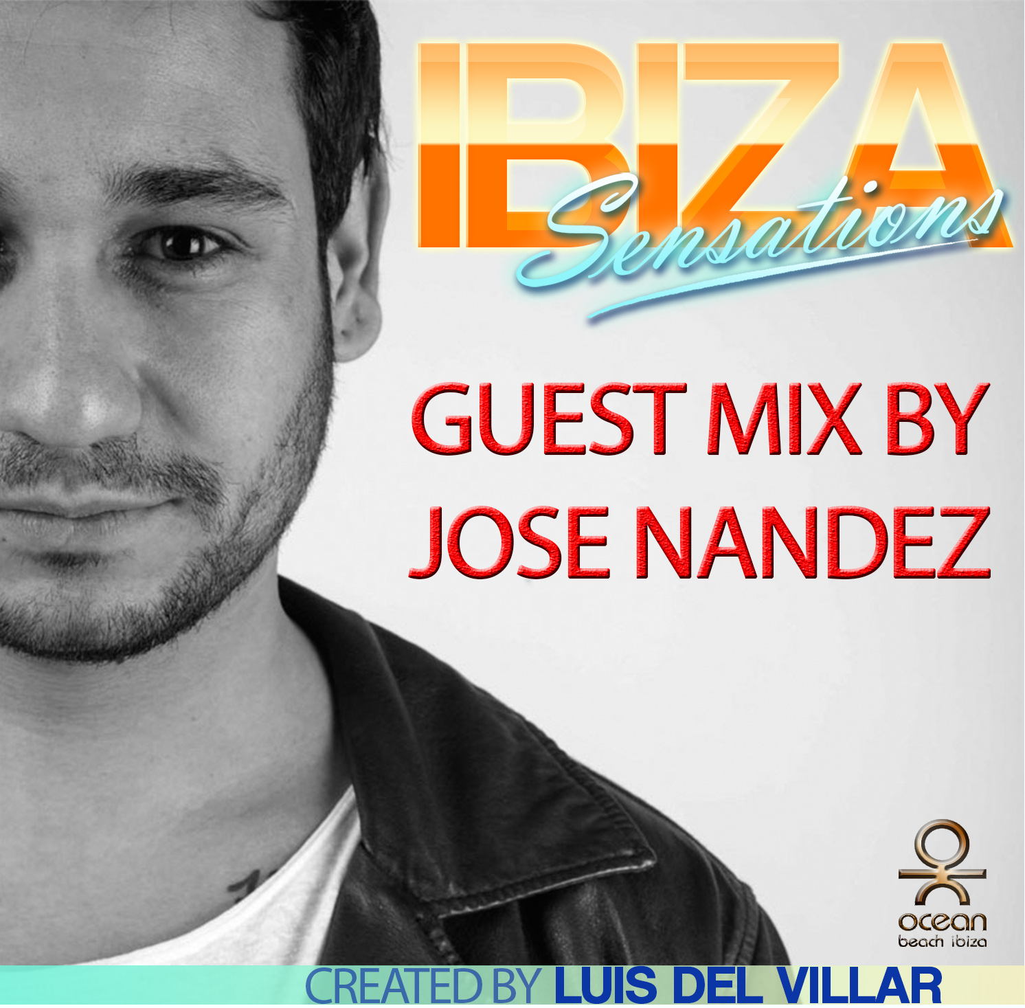 Artwork for Ibiza Sensations 110 Guest mix by Jose Nandez