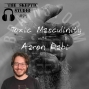 Artwork for Toxic Masculinity with Aaron Rabi
