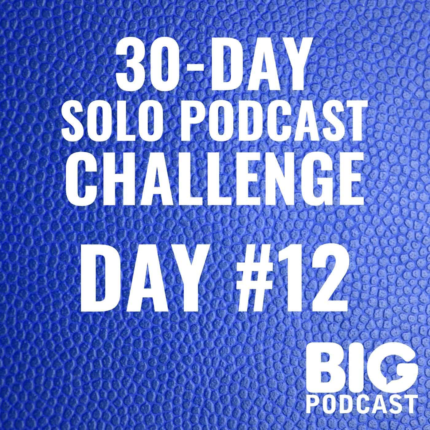 Artwork for Day #12 - Podcast Listener Hurdles