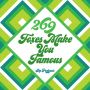 Artwork for 269 Foxes Make You Famous