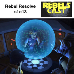 s1e13 Rebel Resolve