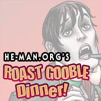 Episode 083 - He-Man.org's Roast Gooble Dinner