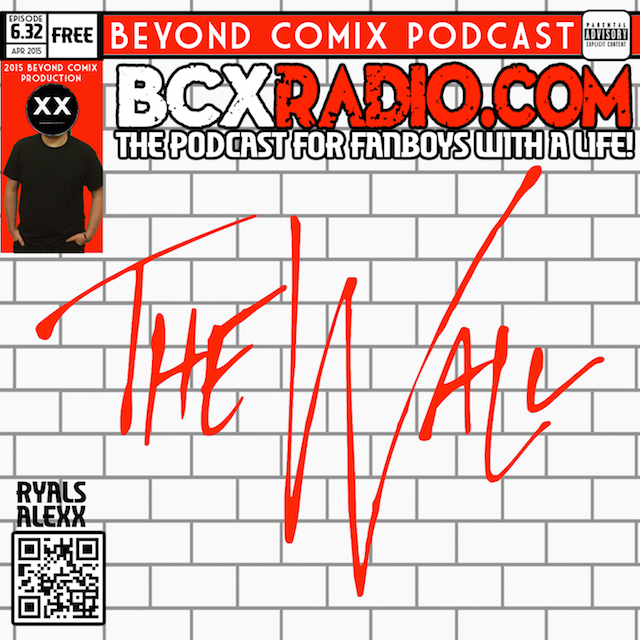 BCXradio 6.32 - The Wall