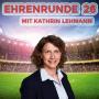 Artwork for Ehrenrunde 26 mit Kathrin Lehmann