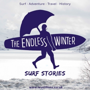 The Endless Winter: Surf Stories