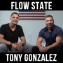Artwork for Flow state - with Tony Gonzalez